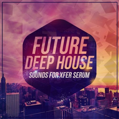 Mainroom Warehouse Future Deep House Sounds For XFER RECORDS SERUM